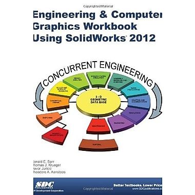 Engineering & Computer Graphics Workbook Using SolidWorks 2012, New Book, (9781585037032)