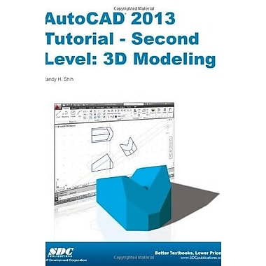 AutoCAD 2013 Tutorial - Second Level: 3D Modeling, New Book, (9781585037179)