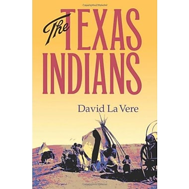 The Texas Indians (Centennial Series of the Association of Former Students, Texas A&M University), Used Book, (9781585443017)