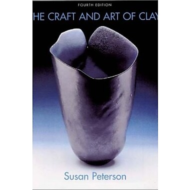 The Craft and Art of Clay, New Book, (9781585674763)
