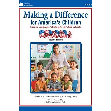 Making A Difference for America's Children, 2nd Edition, Used Book, (9781586508555)
