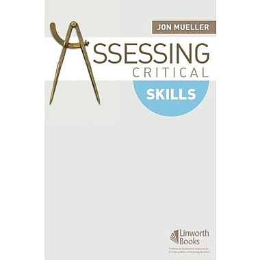 Assessing Critical Skills, New Book, (9781586832827)