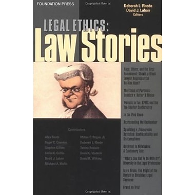 Legal Ethics: Law Stories, New Book, (9781587789359)