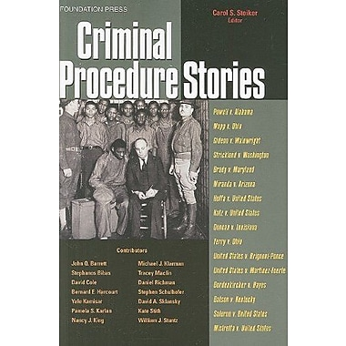 Steiker's Criminal Procedure Stories: An In-Depth Look at Leading Criminal Procedure Cases, New Book, (9781587789830)