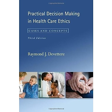 Practical Decision Making in Health Care Ethics, Third Edition, New Book, (9781589012516)