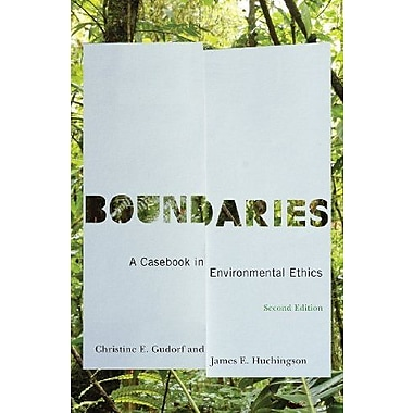 Boundaries, Second Edition: Boundaries: A Casebook in Environmental Ethics, New Book, (9781589016361)