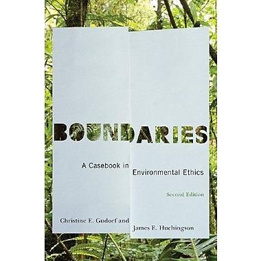 Boundaries, Second Edition: Boundaries: A Casebook in Environmental Ethics, New Book, (9781589016361)