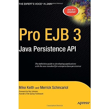 Pro EJB 3: Java Persistence API (Expert's Voice in Java), New Book, (9781590596456)