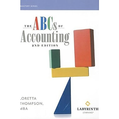 The ABCs of Accounting (Mastery (Labyrinth Learning)), New Book, (9781591363644)