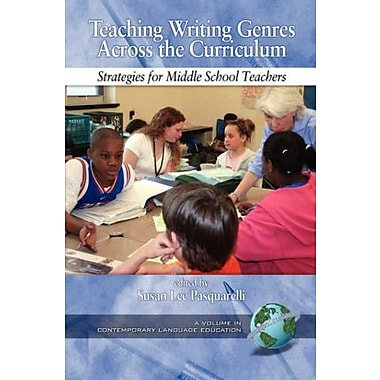 Teaching Writing Genres Across the Curriculum: Strategies for Middle School Teachers, New Book, (9781593114213)