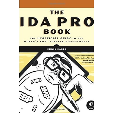 The IDA Pro Book: The Unofficial Guide to the World's Most Popular Disassembler, New Book, (9781593271787)