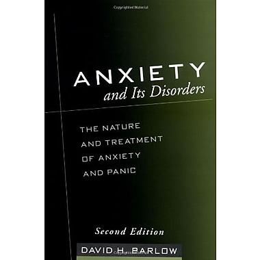 Anxiety and Its Disorders, Second Edition: The Nature and Treatment of Anxiety and Panic, New Book, (9781593850289)