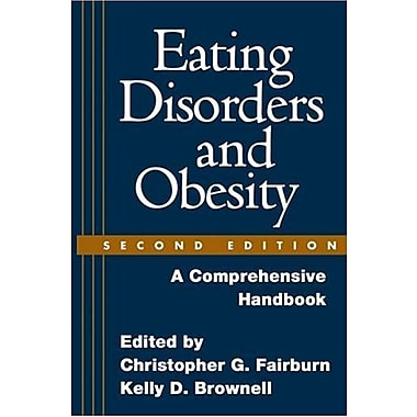 Eating Disorders and Obesity, Second Edition: A Comprehensive Handbook, New Book, (9781593852368)
