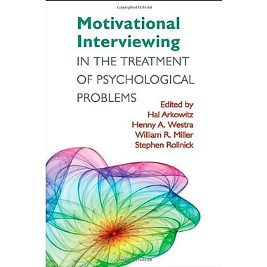 Motivational Interviewing in the Treatment of Psychological Problems, New Book, (9781593855857)