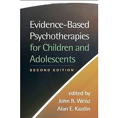 Evidence-Based Psychotherapies for Children and Adolescents, Second Edition, Used Book, (9781593859749)