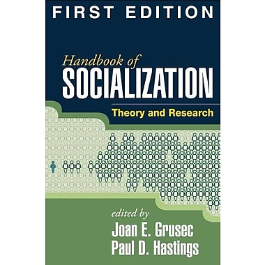 Handbook of Socialization, First Edition: Theory and Research, New Book, (9781593859770)