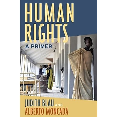 Human Rights: A Primer, New Book, (9781594516146)