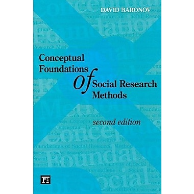 Conceptual Foundations of Social Research Methods: Second Edition, New Book, (9781594517389)