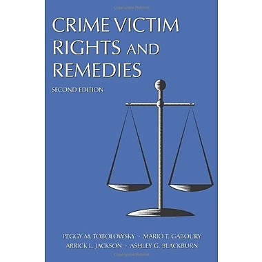 Crime Victim Rights and Remedies, New Book, (9781594605789)