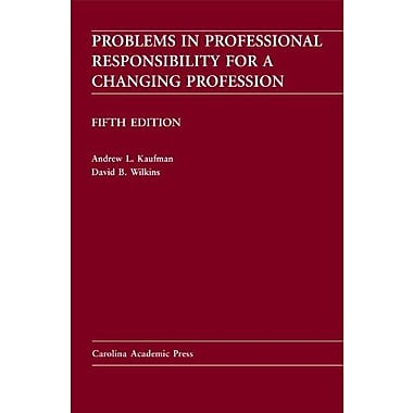 Problems in Professional Responsibility for a Changing Profession, Used Book, (9781594605932)