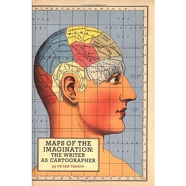 Maps of the Imagination: The Writer as Cartographer, New Book, (9781595340054)
