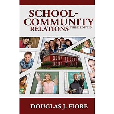 School-Community Relations, New Book, (9781596671614)