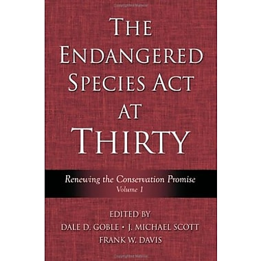The Endangered Species Act at Thirty: Vol. 1: Renewing the Conservation Promise, New Book, (9781597260091)