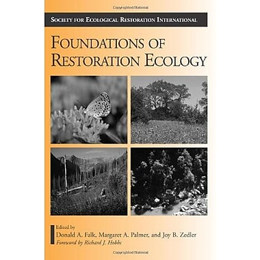 Foundations of Restoration Ecology (The Science and Practice of Ecological Restoration Series), New Book, (9781597260176)