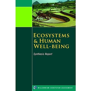 Ecosystems and Human Well-Being: Synthesis (Millennium Ecosystem Assessment Series), New Book, (9781597260404)