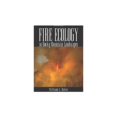 Fire Ecology in Rocky Mountain Landscapes, New Book, (9781597261838)