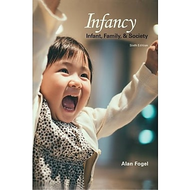Infancy: Infant, Family, and Society, 6/E, New Book, (9781597380515)