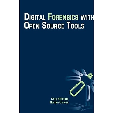 Digital Forensics with Open Source Tools, Used Book, (9781597495868)