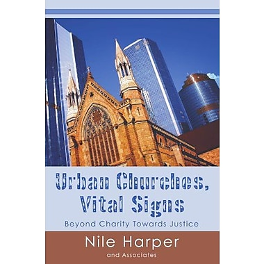 Urban Churches: Vital Signs: Beyond Charity toward Justice, New Book, (9781597521239)