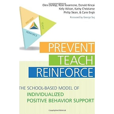 Prevent-Teach-Reinforce: The School-Based Model of Individualized Positive Behavior Support, New Book, (9781598570151)
