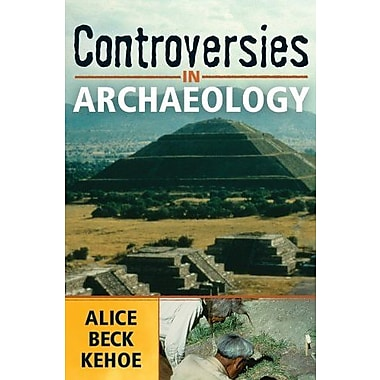 CONTROVERSIES IN ARCHAEOLOGY, New Book, (9781598740622)