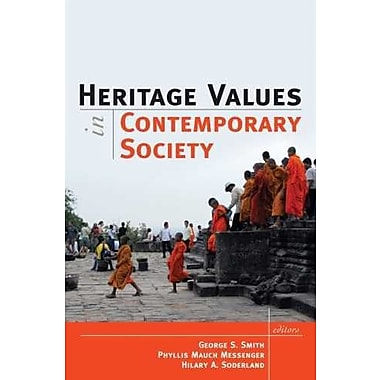 HERITAGE VALUES IN CONTEMPORARY SOCIETY, New Book, (9781598744460)