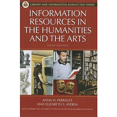 Information Resources in the Humanities and the Arts, 6th Edition, New Book, (9781598848335)