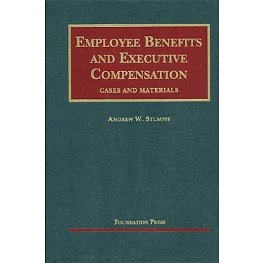 Stumpff's Employee Benefits and Executive Compensation (University Casebook Series), New Book, (9781599418575)
