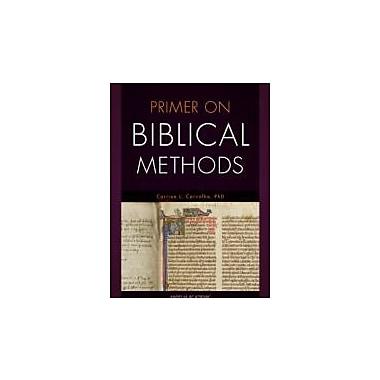 Primer on Biblical Methods, New Book, (9781599820156)