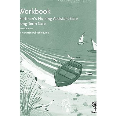 Workbook for Hartman's Nursing Assistant Care: Long-Term Care, 2e, Used Book, (9781604250046)