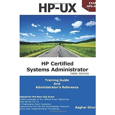 HP-UX: HP Certification Systems Administrator, Exam HP0-A01, 3rd Edition, New Book, (9781606436547)