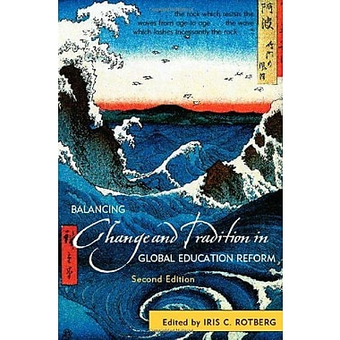 Balancing Change and Tradition in Global Education Reform, New Book, (9781607095019)