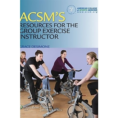 ACSM's Resources for the Group Exercise Instructor, New Book, (9781608311965)