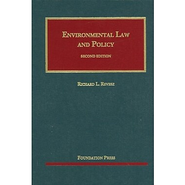 Environmental Law and Policy, 2nd Edition (9781599417233)