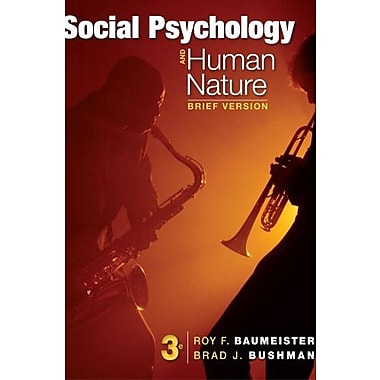 Cengage Advantage Books: Social Psychology and Human Nature, Brief Used Book (9781133956389)