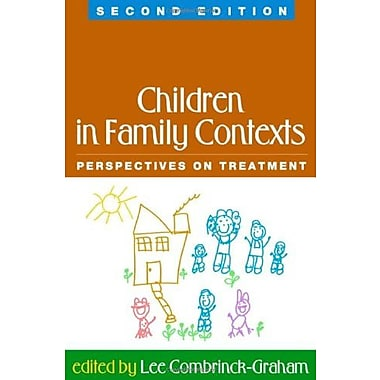 Children in Family Contexts, Second Edition: Perspectives on Treatment, Used Book (9781593852634)