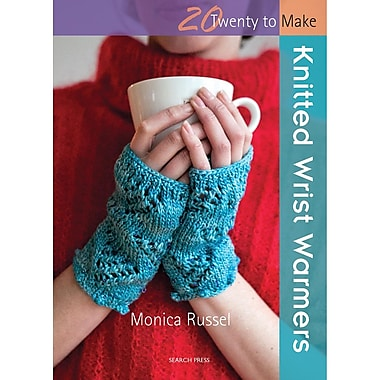 20 to Make Knitted Wrist Warmers
