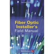 Fiber Optic Installer's Field Manual