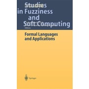 Formal Languages and Applications (Studies in Fuzziness and Soft Computing)