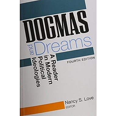 Dogmas and Dreams: A Reader of Modern Political Ideologies, New Book (9781608712373)